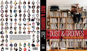 dust and grooves book dust u0026 grooves adventures in record