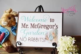 mr mcgregor s garden rabbit welcome to mr mcgregor s garden no rabbits sign birthday