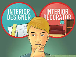 becoming an interior designer how to become an interior decorator with pictures wikihow