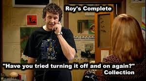 roy s complete have you tried turning it off and on again