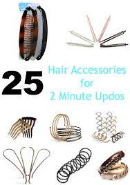 hair accessories for hair 25 hair accessories for 2 minute updos updos hair accessories