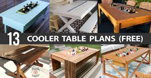 Free Wooden Outdoor Table Plans by 13 Diy Cooler Table Plans To Build For Outdoor Beer Drinks Or