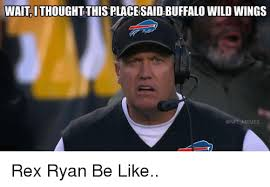 Ryan Memes - 25 best memes about rex ryan rex ryan memes