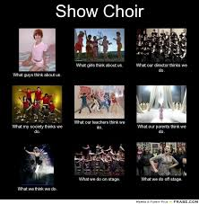 Choir Memes - image result for show choir quotes show choir things pinterest