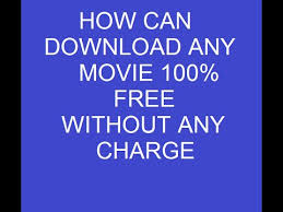 how can we download any movies 100 free bollywood hollywood