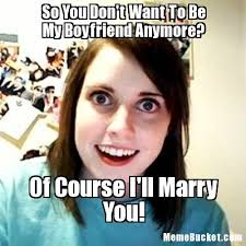 Create My Own Meme With My Own Picture - so you don t want to be my boyfriend anymore create your own meme