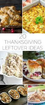 20 thanksgiving leftover recipe ideas the creative