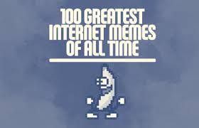Internet Meme Timeline - the 100 greatest internet memes of all time complex