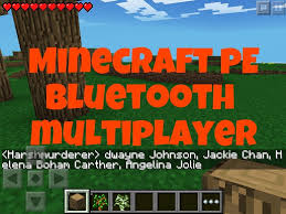 multiplayer for minecraft pe apk minecraft pe bluetooth multiplayer