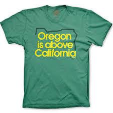 alumni tshirt grafletics oregon is above california t shirt made in