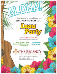luau party the regency 22nd anniversary luau partythe regency assisted living