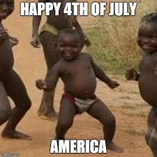 4 Of July Memes - third world success kid meme imgflip