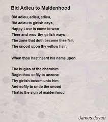 i bid bid adieu to maidenhood poem by joyce poem