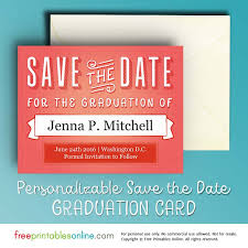 save the date cards free printable graduation save the date card free printables online