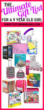 the ultimate gift list for a 9 year old the pinning mama