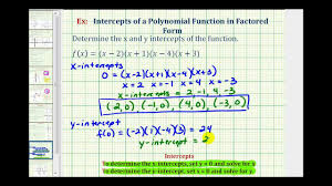 ex find the intercepts of a polynomial function in factored form