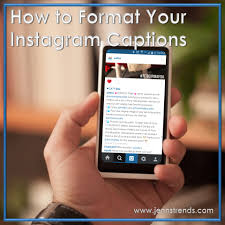 quote maker for instagram how to format your instagram captions jenn u0027s trends