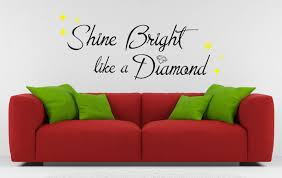 the song shine bright like a diamond best diamond 2017 bright like a diamond rihanna vinyl wall art e sticker song