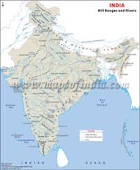 world rivers map mountain ranges of india hill range and river map of india