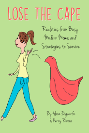 Super Mom Meme - in reality super moms lose the cape confessions of a mommyaholic