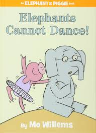 elephants cannot dance elephant u0026 piggie books amazon co uk