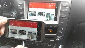 lexus enform remote is250 lexus android ivic 5d update miracast youtube