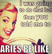 Actual Sexual Advice Girl Meme - 12 best aries memes and quotes that describe this zodiac sign s