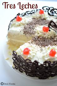 eggless tres leches cake tres leches cake recipes desi fiesta