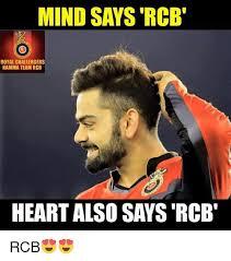 Rcb Memes - mind says rcb royal challengers namma team rcb rcb meme on me me