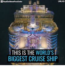 Cruise Ship Meme - s royalcaribbeanpresscenter unilad this is the world s biggest