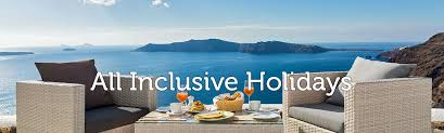 all inclusive holidays 2017 cheap all inclusive holidays