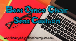 best office chair seat cushion for better comfort