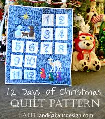 pattern 12 days of christmas quilt u2013 faith and fabric