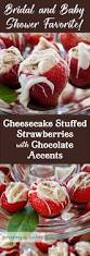 best 25 cheesecake stuffed strawberries ideas on pinterest