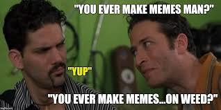 Half Baked Meme - half baked imgflip