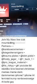 Customize Meme - e public mountedlmg invite customize followers members 33 33 lond oa