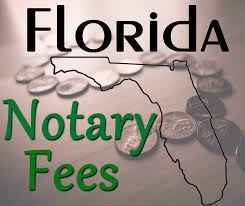 florida notary fees what can you legally charge