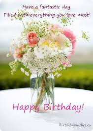 free birthday greetings happy birthday wishes with flowers nicewishes