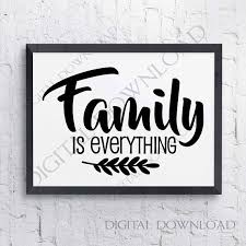family is everything svg design vector quotes vinyl design