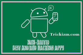 android hacking apps apk top 10 best non rooted android hacking apk apps trickizm