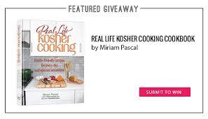 kosher cookbook giveaway real kosher cooking cookbook gourmet kosher cooking