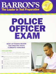 barron u0027s police officer exam 9th edition donald schroeder frank