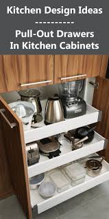 kitchen cabinet slide out shelves best 25 pull out drawers ideas on pinterest kitchen pull out