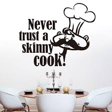 kitchen quote wall sticker never trust a skinny cook