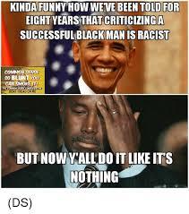 Good Black Man Meme - 24 kinda funny memes thug life meme