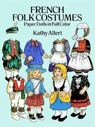 french folk costumes paper dolls in full color traditional