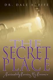 free book secret place passionately pursuing presence