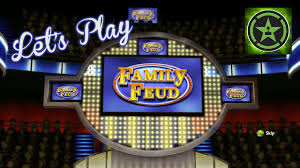 let s play family feud