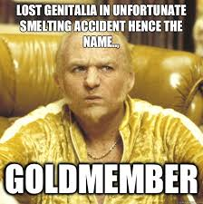Goldmember Meme - goldmember memes funny goldmember memes collection slapwank