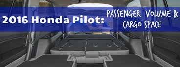 honda pilot measurements how much space is in the 2016 honda pilot